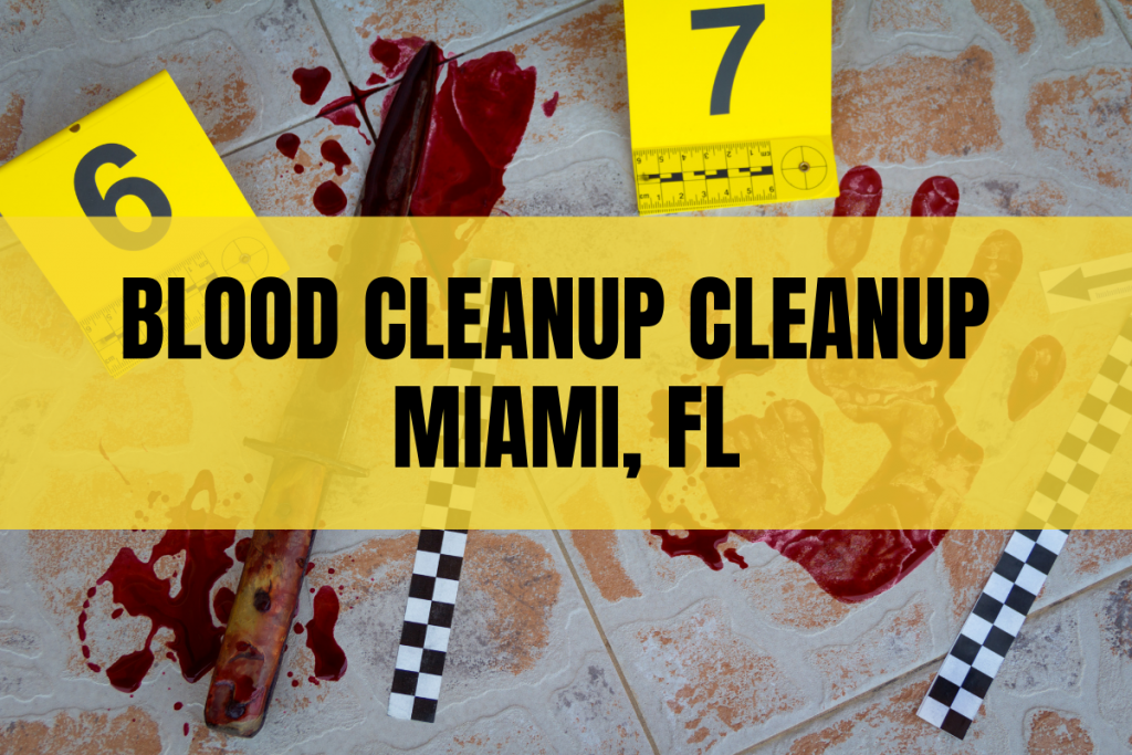 Absolute Crime & Trauma Bio-Clean prides themselves in immediate response to blood cleanup in Miami fl.