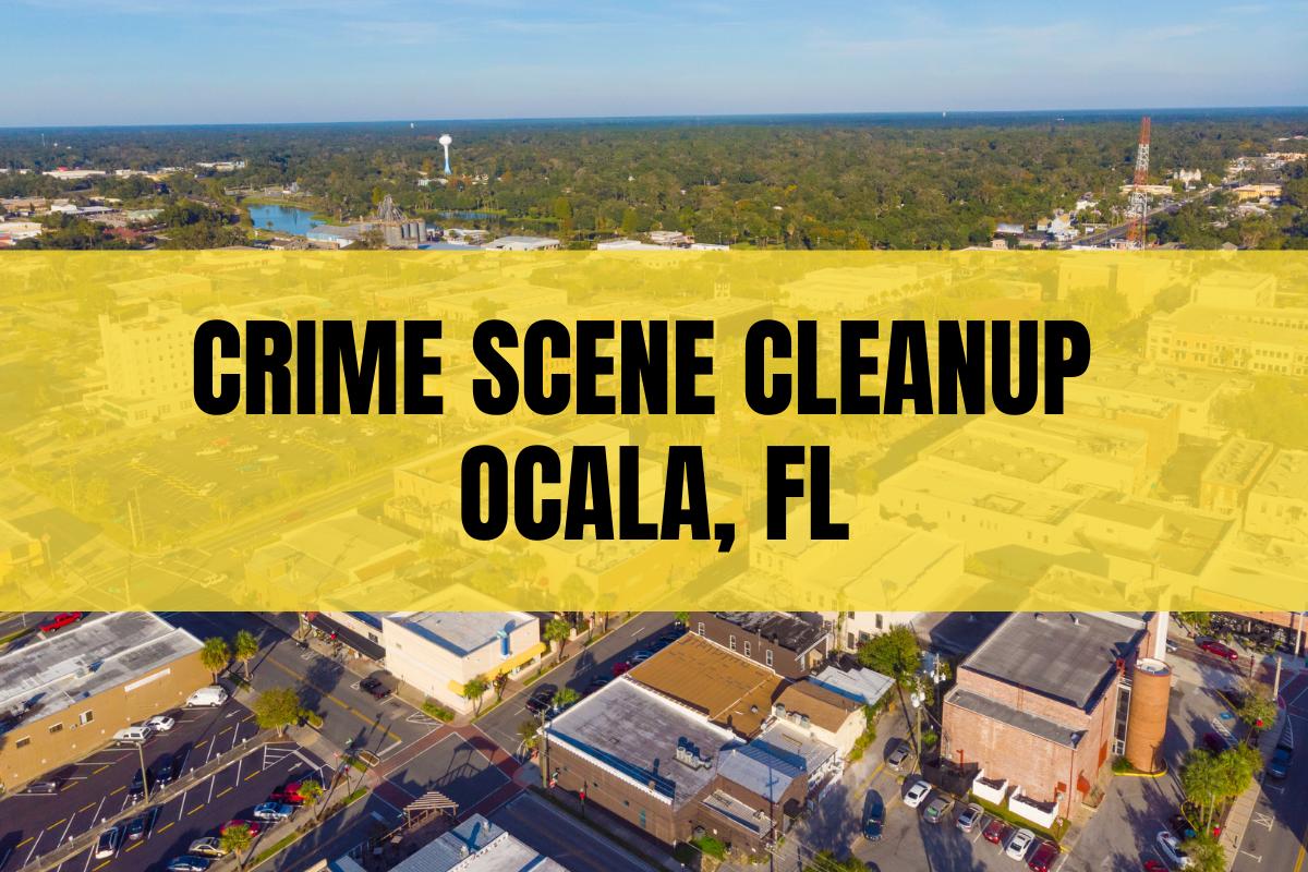 crime scene cleanup ocala fl